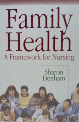 Family Health: A Framework for Nursing