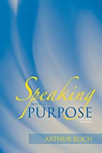 Best speaking with a purpose 8th edition Reviews