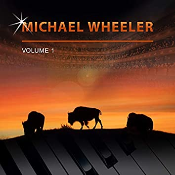 Michael Wheeler, Vol. 1