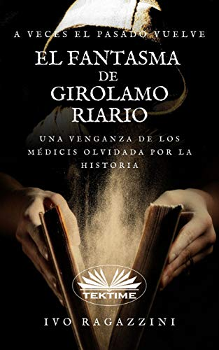 El Fantasma de Girolamo Riario de Ivo Ragazzini