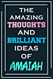 The Amazing Thoughts And Brilliant Ideas Of Amaiah: Personalized Name Journal for Amaiah | Composition Notebook | Diary | Gradient Color | Glossy Cover | 108 Ruled Sheets