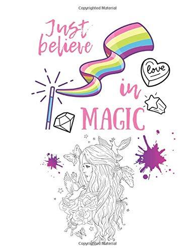 Just believe in Magic: Malbuch für Mädchen ab 6 Jahren mit Mandalas, positiven Affirmationen,...