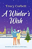 A Winter's Wish: A gorgeous and heartwarming Christmas romance