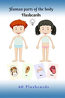 Book's Cover of Human parts of the body Flashcards: 60 flashcards human-body-parts for Toddler, Kid, Preschool, and Kindergartens (English Edition) Versión Kindle
