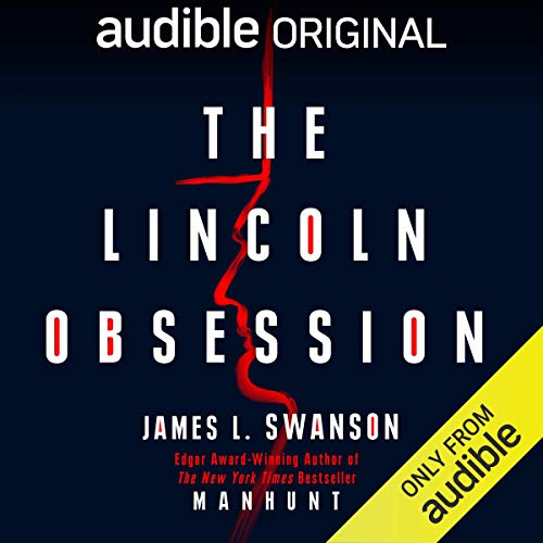 The Lincoln Obsession cover art