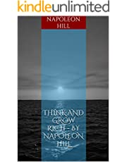 Think and Grow rich - by Napoleon Hill (English Edition)