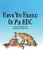 Have You Heard of Me ABC
