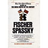 Fischer/Spassky: The New York Times Report on the Chess Match of the Century