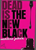 Kindle Daily Deal: Dead Is the New Black