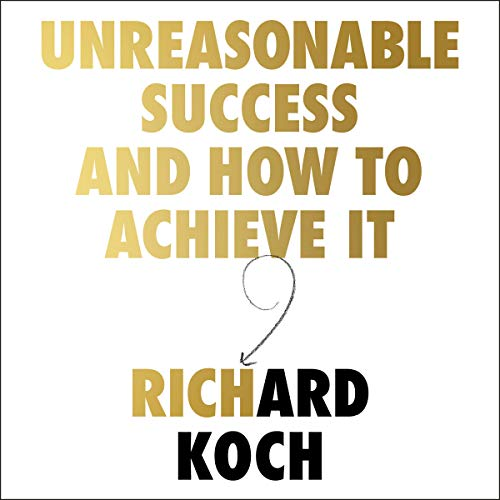 Unreasonable Success and How to Achieve It audiobook cover art