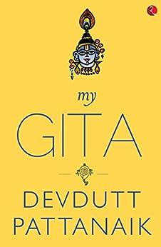 My Gita by [Devdutt Pattanaik]