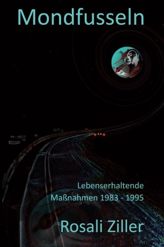 Mondfusseln: Lebenserhaltende Maßnahmen 1983 - 1995