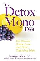 The Detox Mono Diet