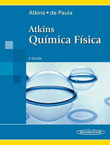 Atkins. Quimica fisica (incluye version digital) (incluye versión digital)