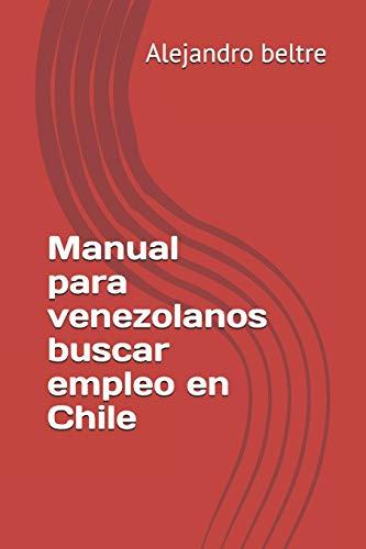 Manual para venezolanos buscar empleo en Chile
