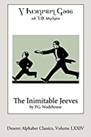 The Inimitable Jeeves (Deseret Alphabet edition)