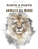 Animales del Mundo: Punto a Punto - El Juego de Unir Los Puntos: Ocio y pasatiempos - Relajación y alivio del estrés - más de 30.000 puntos para conectar