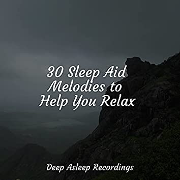 30 Sleep Aid Melodies to Help You Relax