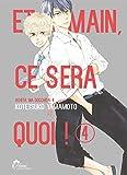 Et demain ça sera quoi ! Tome 04 - Livre (Manga) - Yaoi - Hana Collection