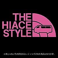 ハイエース 200系ステッカー THE HIACE STYLE【カッティングシート】パロディ シール(12色から選べます) (ピンク)