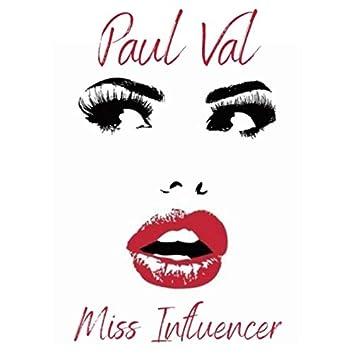 Miss Influencer
