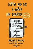 Esto no es (solo) un diario plus: Échale creatividad a tu vida... página a página (Obras diversas)