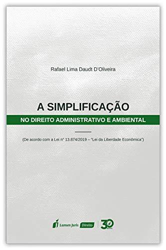 Simplificação No Direito Administrativo E Ambiental, A - 2020