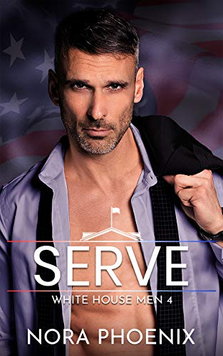 Serve: An Age Gap Gay Romance (White House Men Series Book 4) (English Edition)