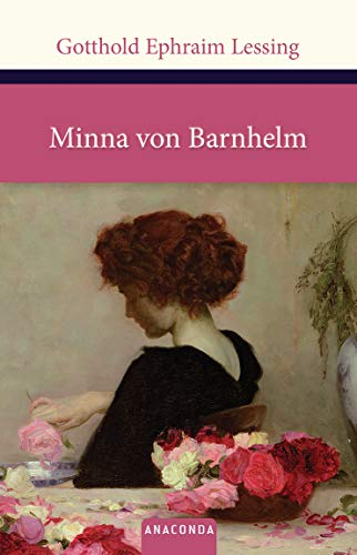 Minna von Barnhelm oder das Soldatenglück (Große Klassiker zum kleinen Preis, Band 158)
