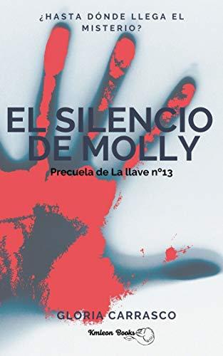 El silencio de Molly de Gloria Carrasco Pavón
