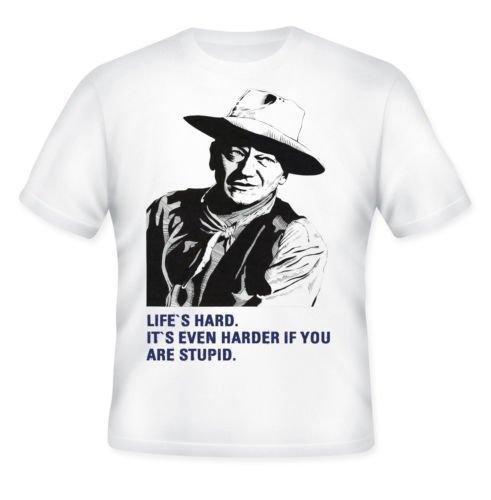 John Wayne–Amazing Graphic Quote–Camiseta S Blanco blanco
