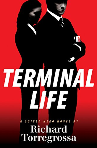 Image of Terminal Life: A Suited Hero Novel