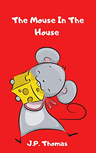 The Mouse In The House (Plain Version) (English Edition)