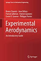 Experimental Aerodynamics: An Introductory Guide (Springer Tracts in Mechanical Engineering)