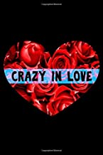 Crazy in Love: Blank Lined Notebook Journal for Work, School, Office   6x9 110 page