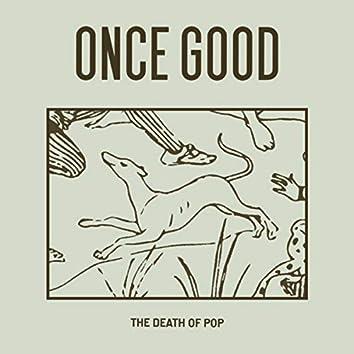 Once Good