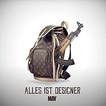 Alles ist Designer