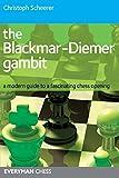 The Blackmar-deimer Gambit: A Modern Guide To A Fascinating Chess Opening (everyman Chess)-Scheerer, Christoph