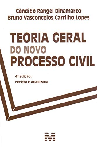 Teoria geral do novo Processo Civil - 4 ed./2019