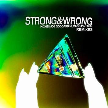 Strong and Wrong Remixes
