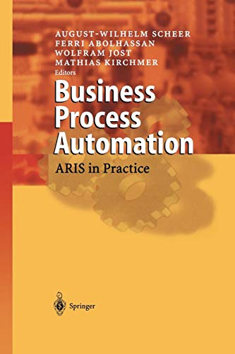 Business Process Automation: ARIS in Practice