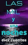 las mil y una noches ( diez cuentos )