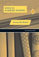 Steps to Academic Reading Book 3 Across the Board