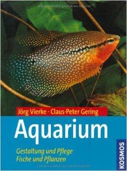 Aquarium: Gestaltung und Pflege, Fische und Pflanzen von Claus-Peter Gering ( 9. Juni 2009 )