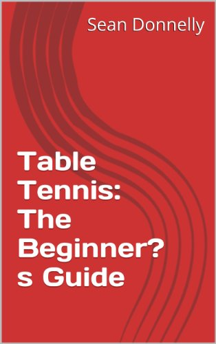 Why Should You Buy Table Tennis: The Beginner's Guide