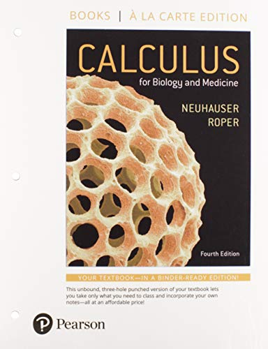 Calculus for Biology and Medicine, Loose-Leaf Version Plus MyLab Math -- 24-Month Access Card Package (4th Edition)