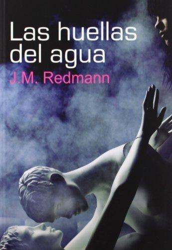Las huellas del agua (Salir del armario) de Redmann, J.M. (2012) Tapa blanda
