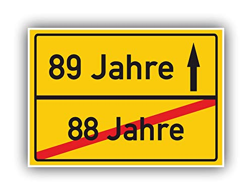 Ortsschild Bild - 88 Jahre - 89 Jahre - Geschenk Hinweisschild Karte Party Deko - Geschenkidee zum 89 Geburtstag Jubiläum