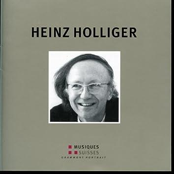 Heinz Holliger: Grammont Portrait