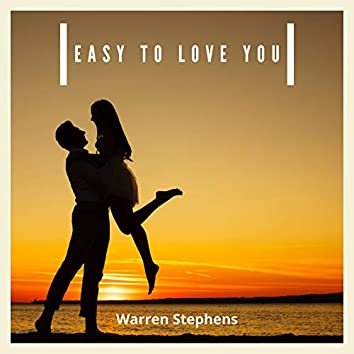 Easy to Love You